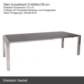 Stern Ausziehtisch 214(294)x100 cm, Edelstahl Quadratrohr 7x7 cm, U-Bügel mit Tischplatte Silverstar und Einlegeplatte, Dekor Vintage grau, Modell 2018